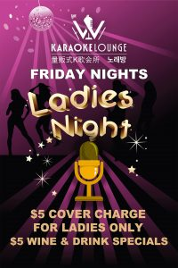 Friday Ladies Night - W Karaoke
