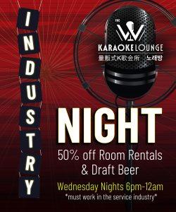 Industry Night - W Karaoke